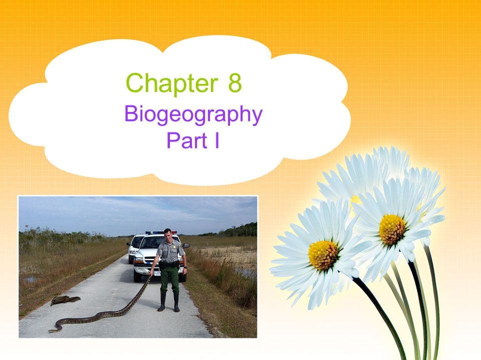 Chapter 8 Biogeography Part I