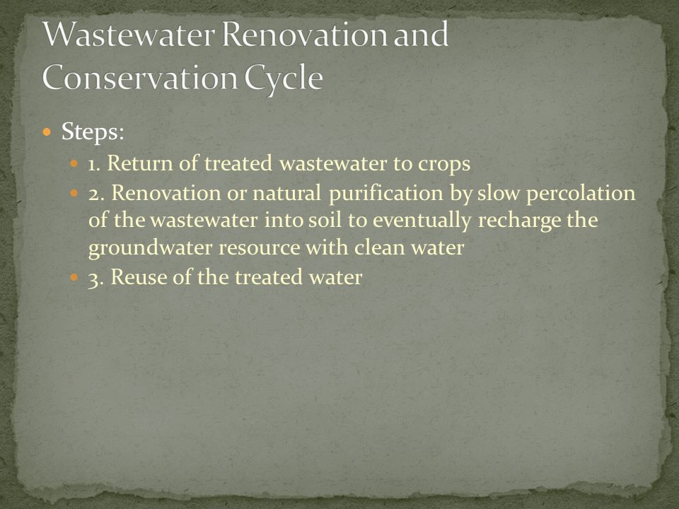 Wastewater Renovation and Conservation Cycle