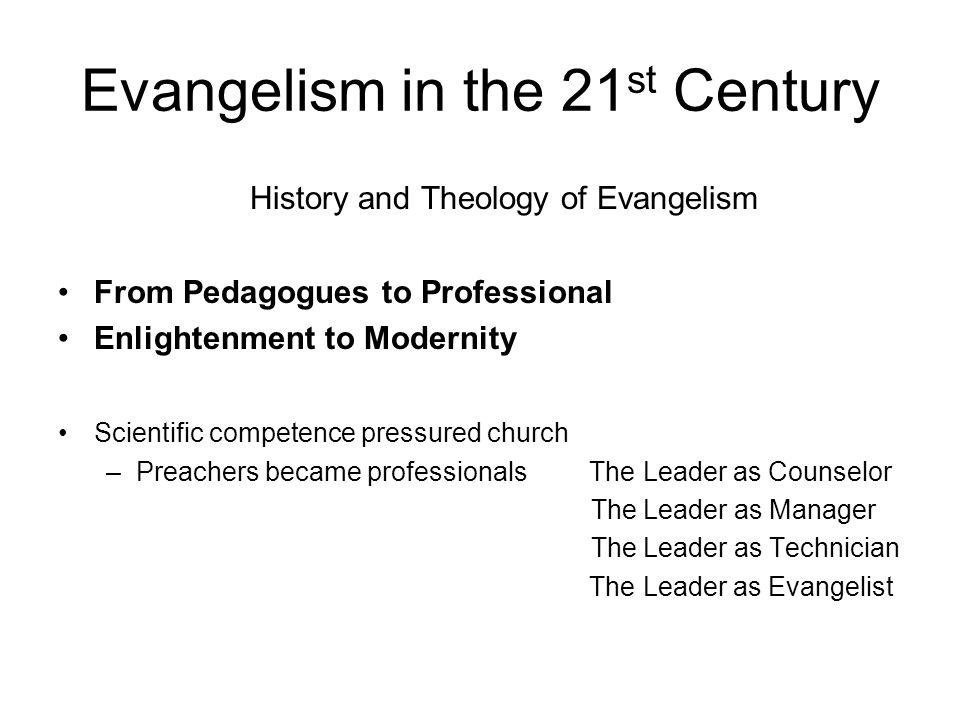 Evangelism in the 21st Century - ppt download