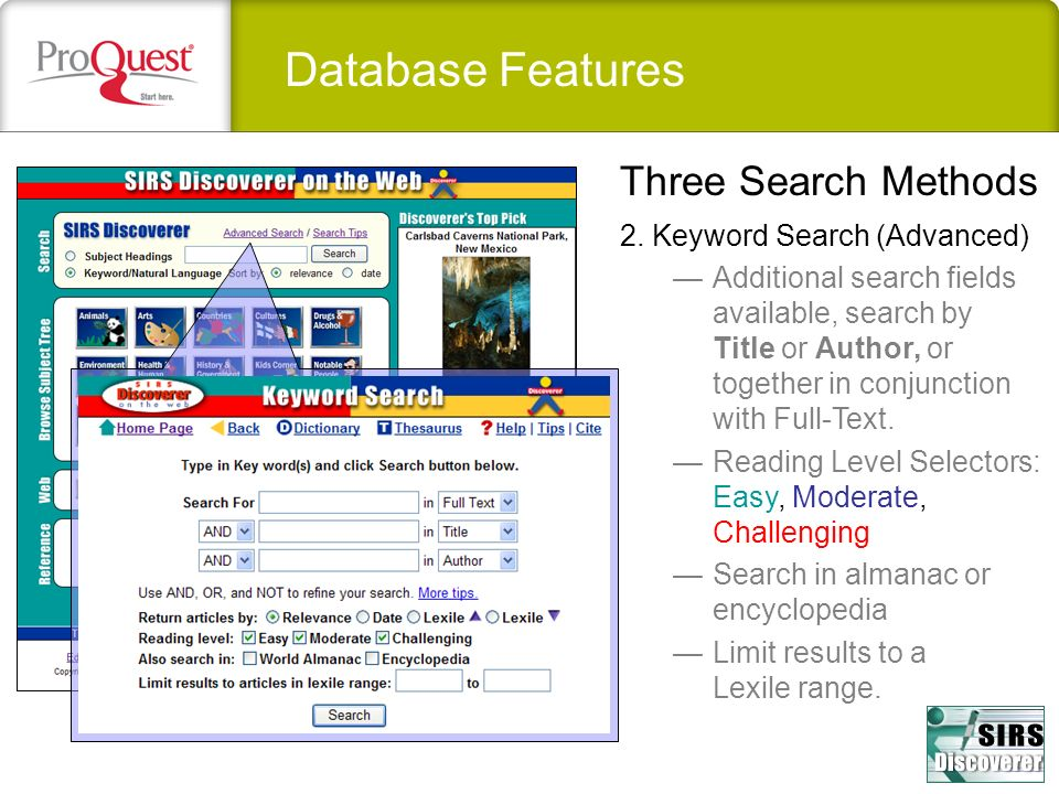 Database Features Three Search Methods 2. Keyword Search (Advanced)