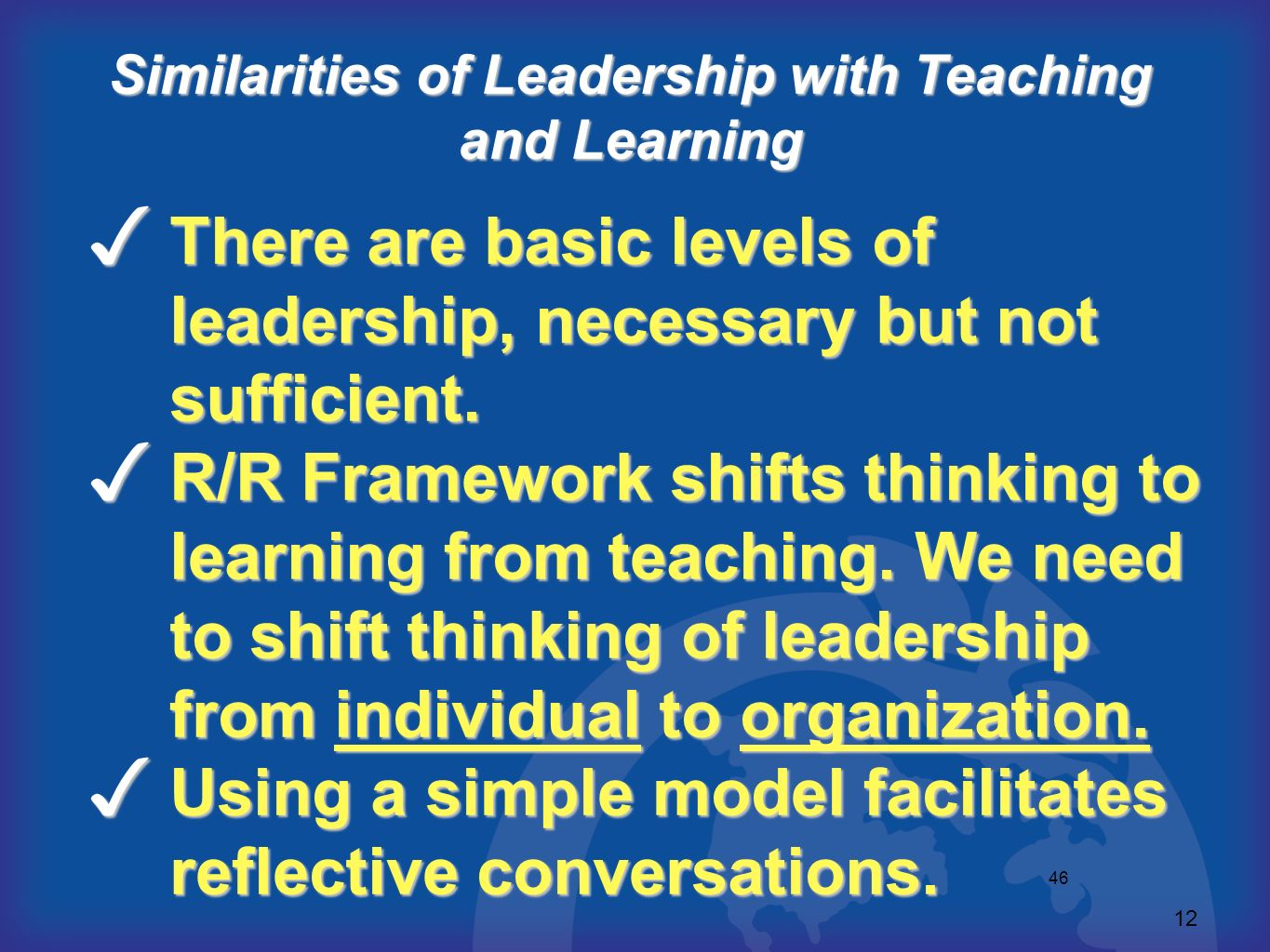 Similarities of Leadership with Teaching and Learning