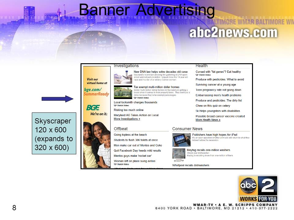 Banner Advertising Skyscraper 120 x 600 (expands to 320 x 600) 8 8