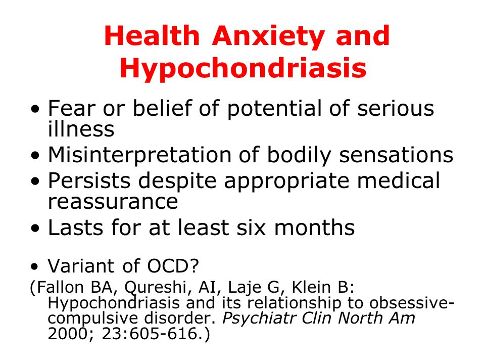 Health Anxiety and Hypochondriasis