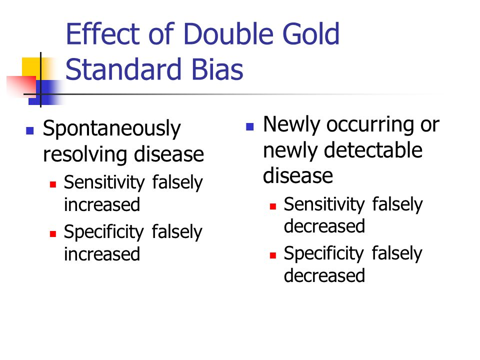Effect of Double Gold Standard Bias