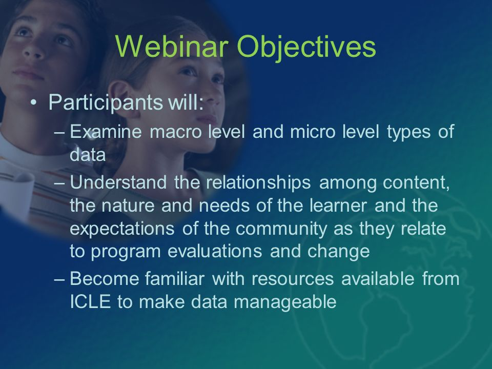Webinar Objectives Participants will: