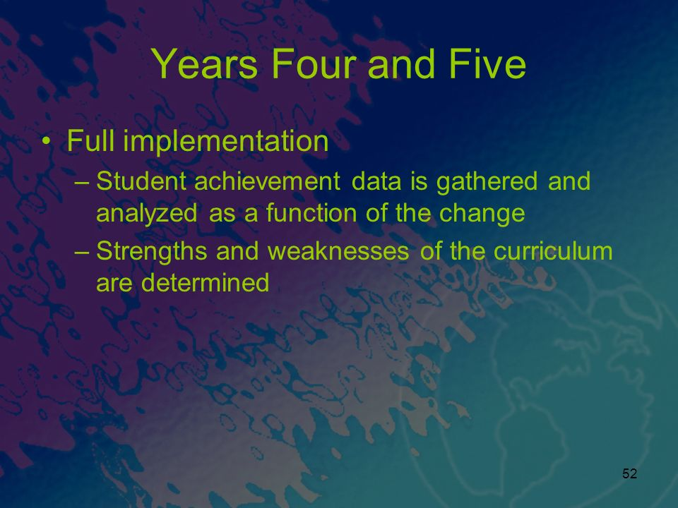 Years Four and Five Full implementation