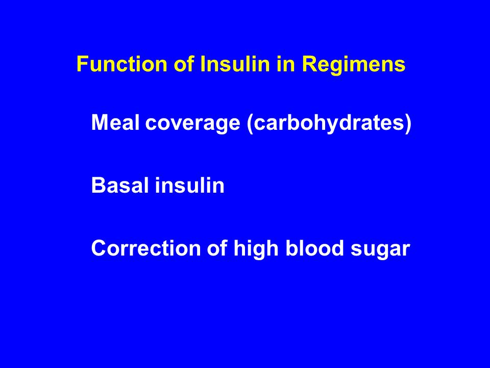 Function of Insulin in Regimens