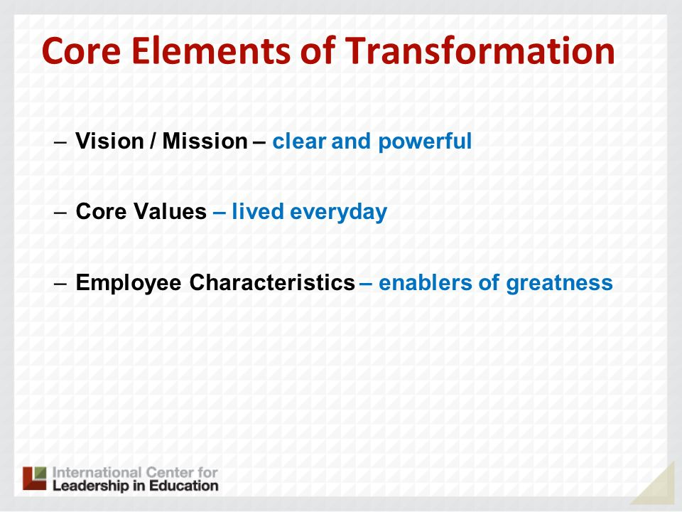 Core Elements of Transformation