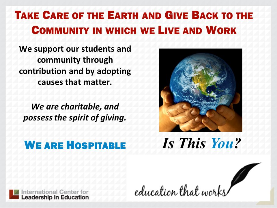 We are charitable, and possess the spirit of giving.
