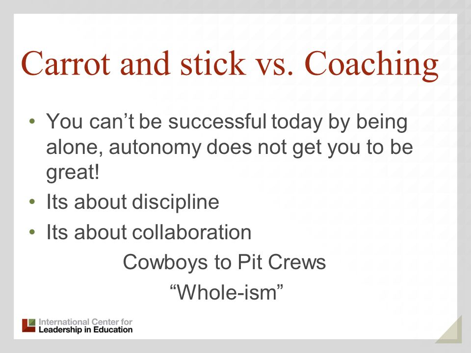 Carrot and stick vs. Coaching
