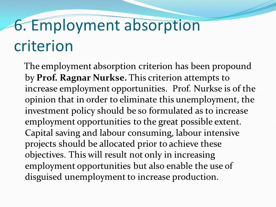 6. Employment absorption criterion