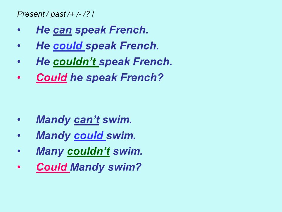 He couldn't speak French. Could he speak French