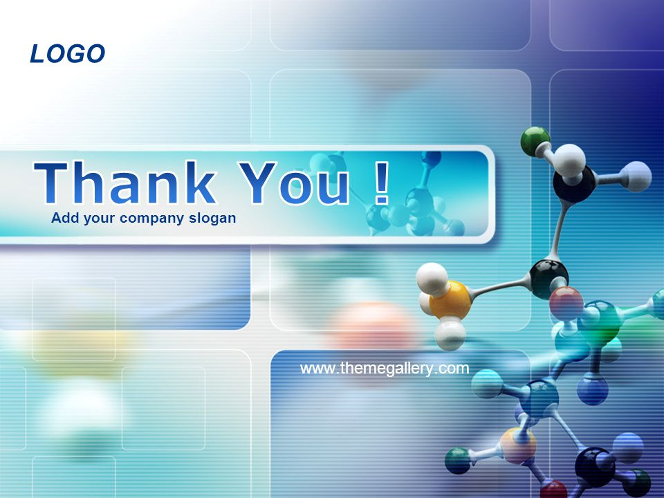 Thank You ! Add your company slogan www.themegallery.com