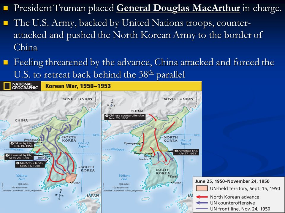 President Truman placed General Douglas MacArthur in charge.