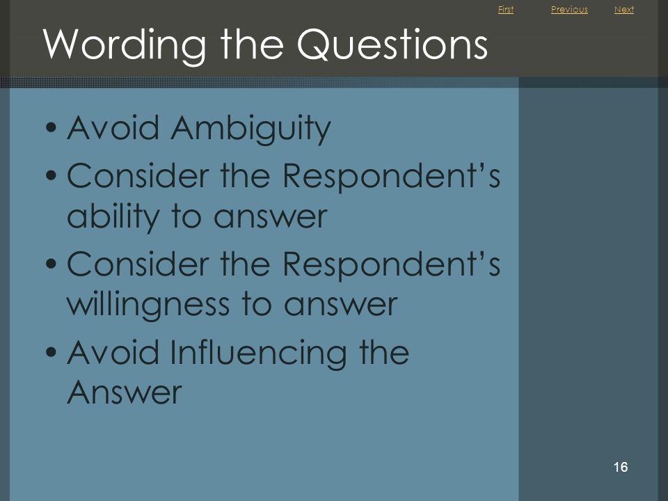 Wording the Questions Avoid Ambiguity