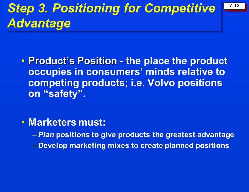Step 3. Positioning for Competitive Advantage