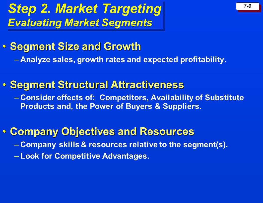 Step 2. Market Targeting Evaluating Market Segments