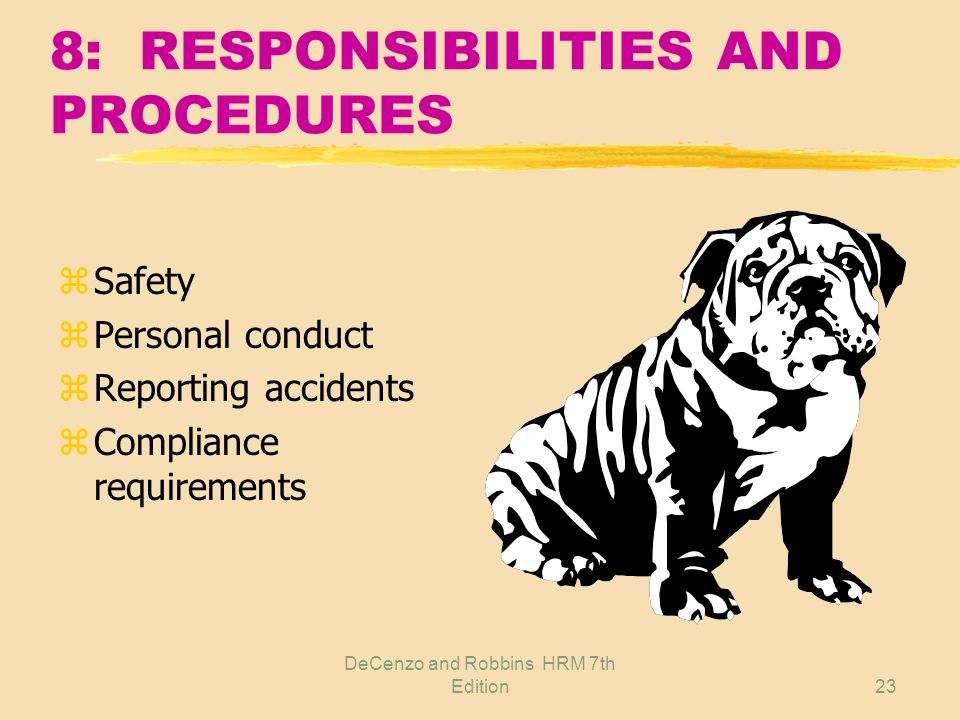 8: RESPONSIBILITIES AND PROCEDURES