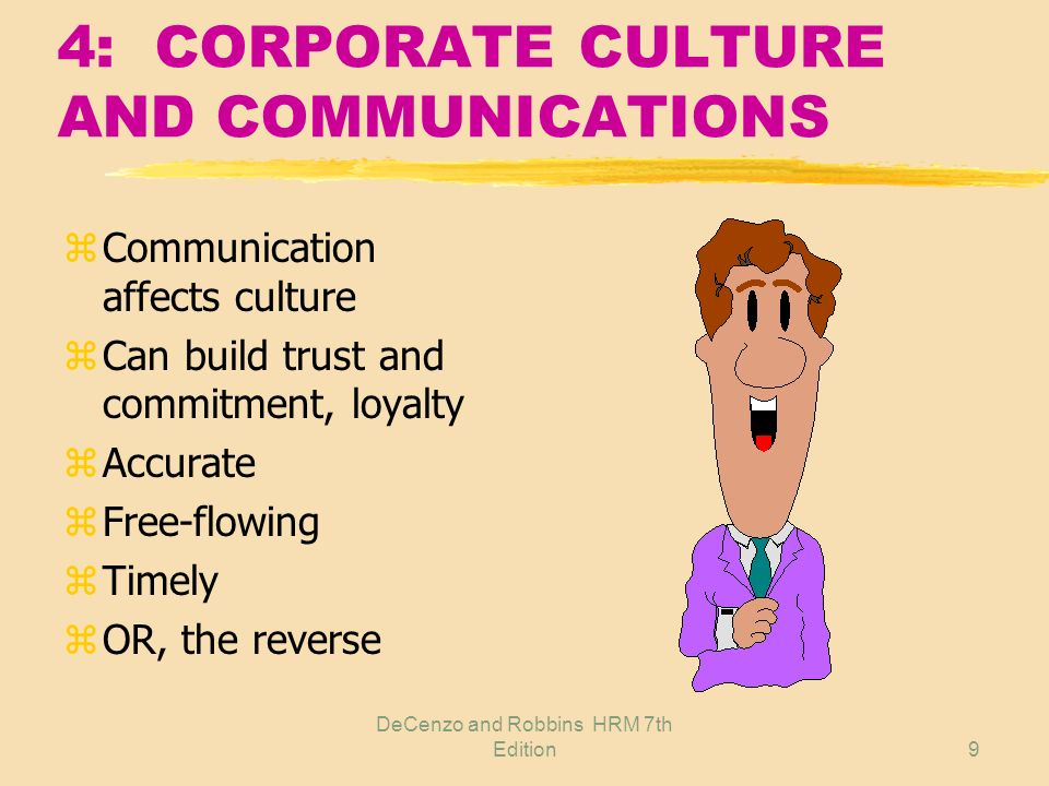 4: CORPORATE CULTURE AND COMMUNICATIONS