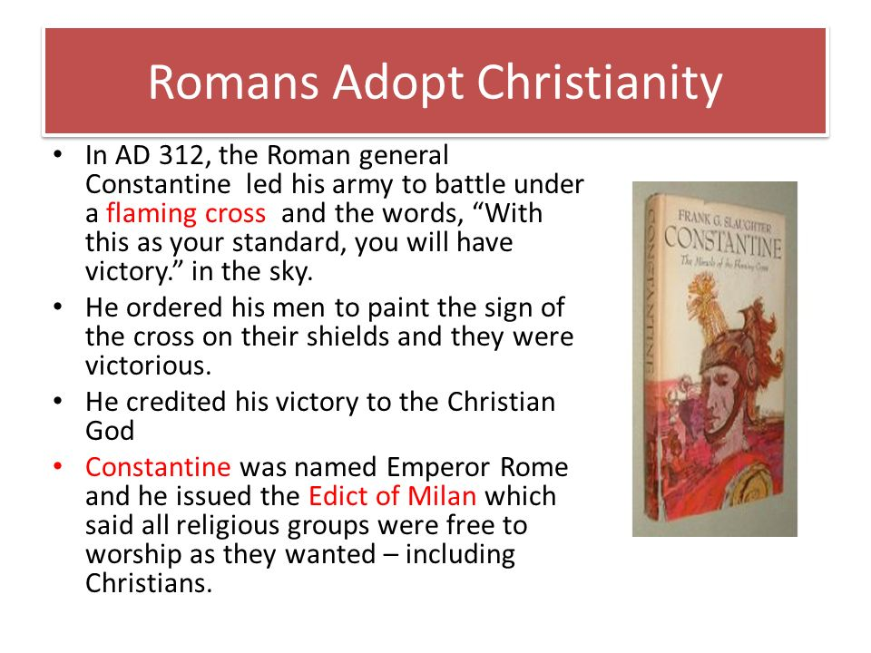 Romans Adopt Christianity