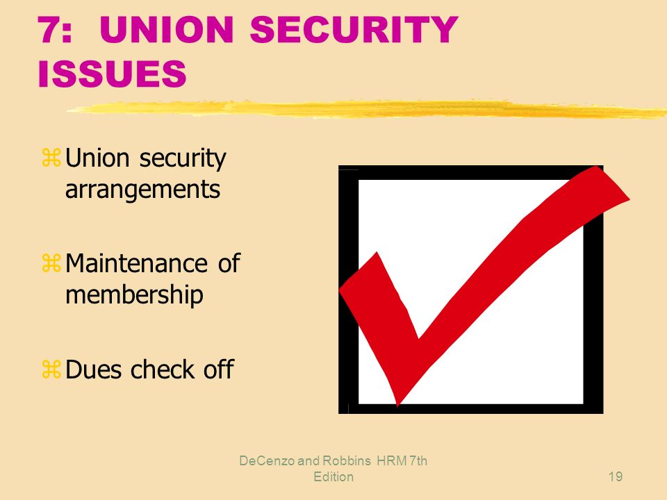 7: UNION SECURITY ISSUES