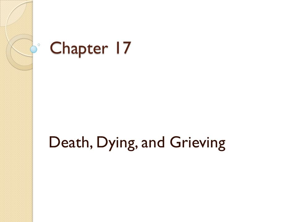 Death, Dying, and Grieving