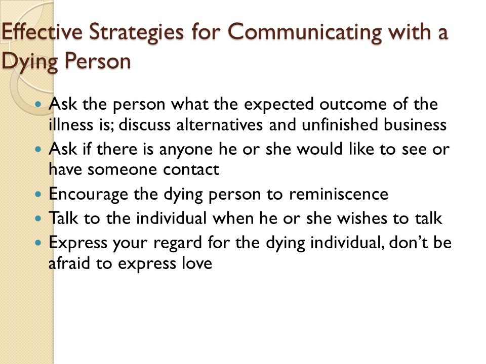 Effective Strategies for Communicating with a Dying Person