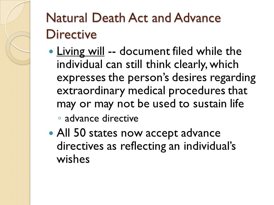 Natural Death Act and Advance Directive