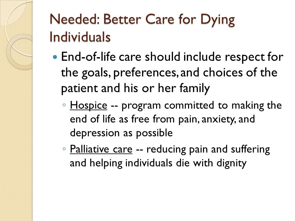 Needed: Better Care for Dying Individuals
