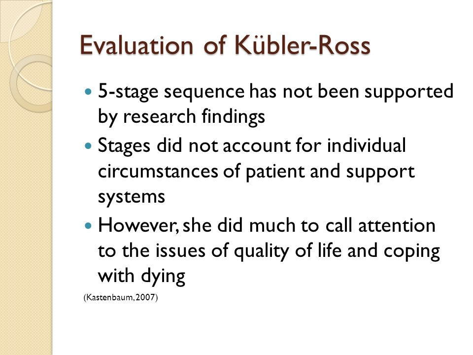 Evaluation of Kübler-Ross