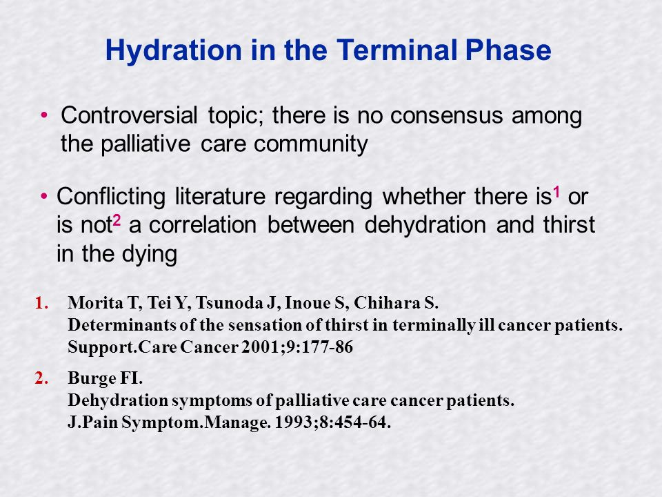 Hydration in the Terminal Phase