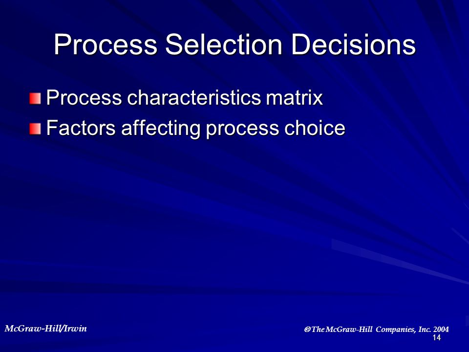 Process Selection Decisions