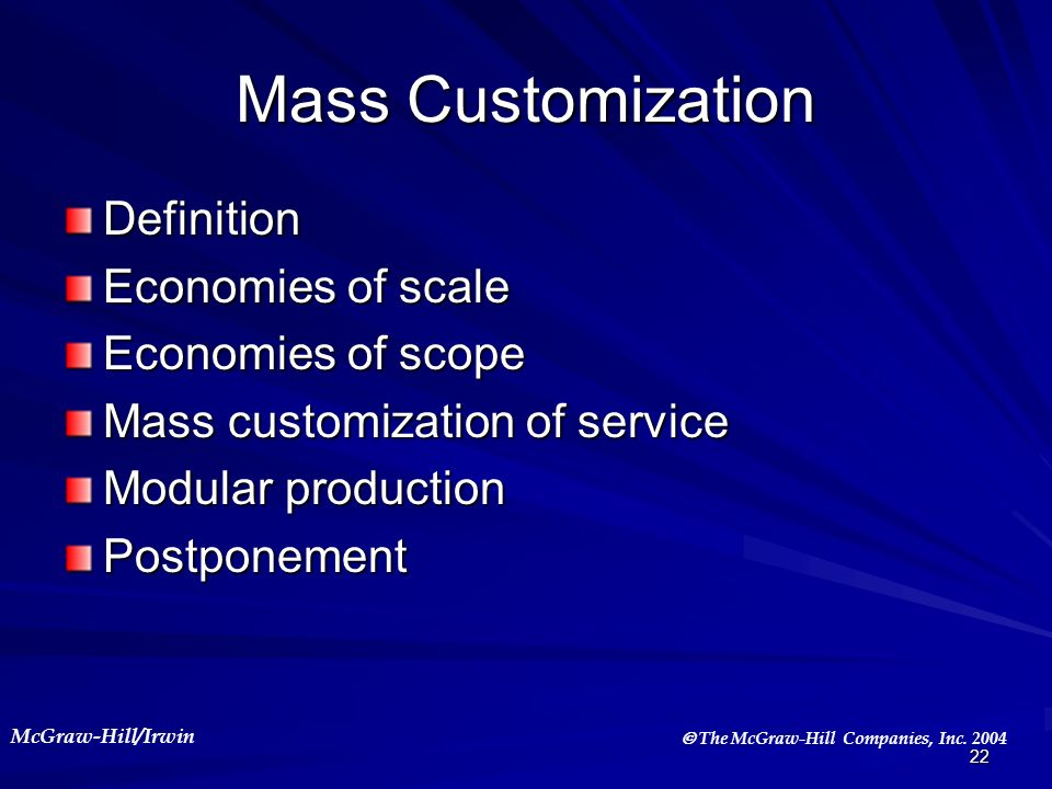 Mass Customization Definition Economies of scale Economies of scope