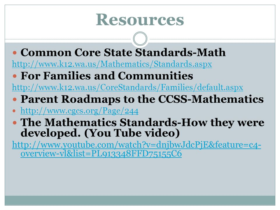 Welcome Common Core State Standards in Mathematics Standards