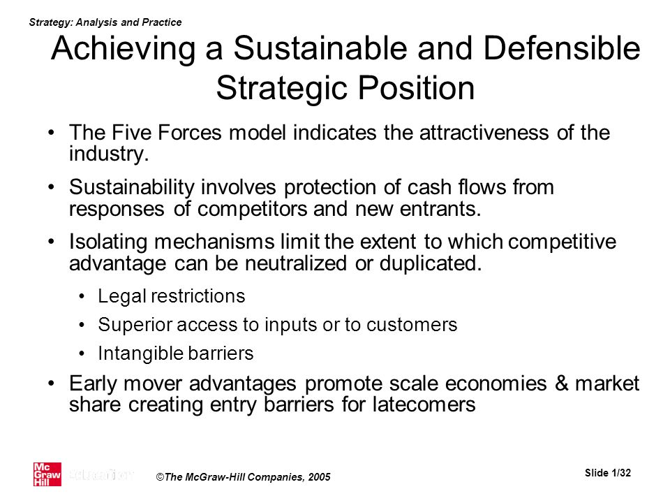 Achieving a Sustainable and Defensible Strategic Position