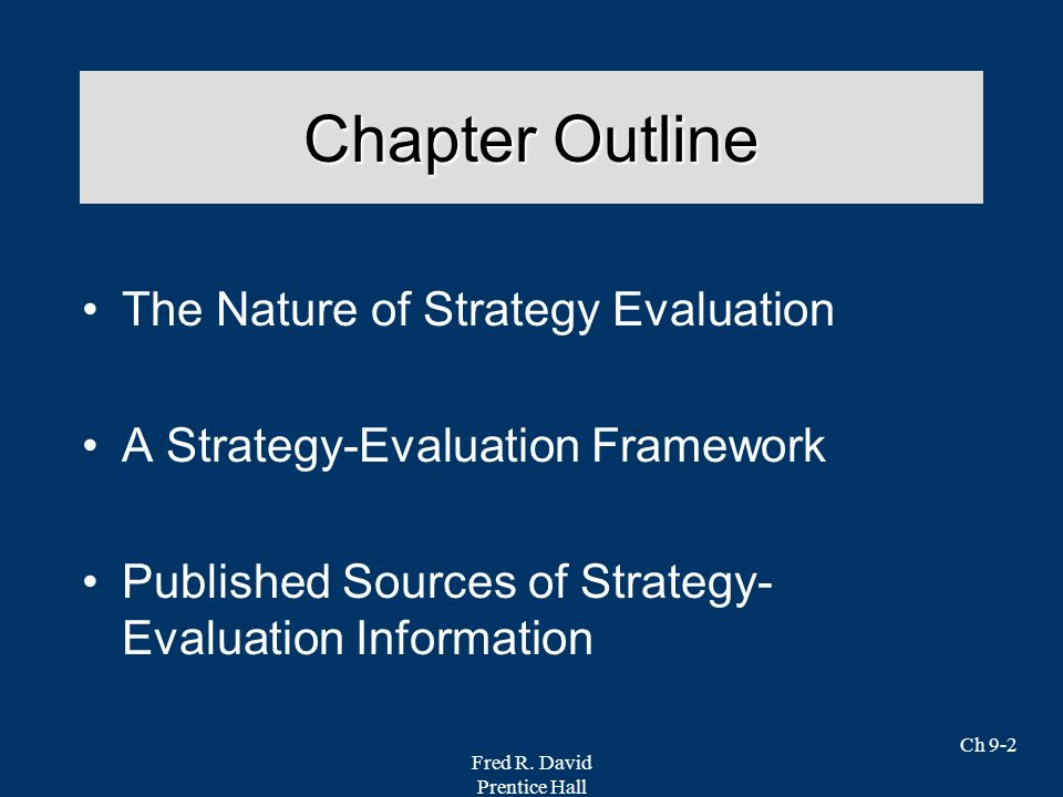 Chapter Outline The Nature of Strategy Evaluation
