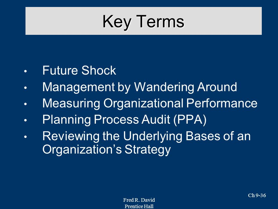 Key Terms Future Shock Management by Wandering Around