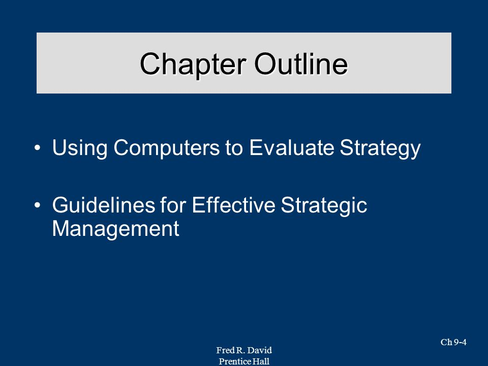 Chapter Outline Using Computers to Evaluate Strategy