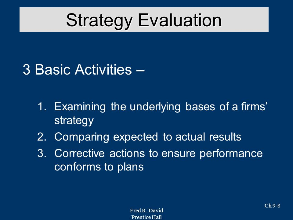 Strategy Evaluation 3 Basic Activities –