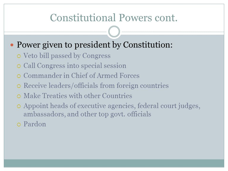 Constitutional Powers cont.