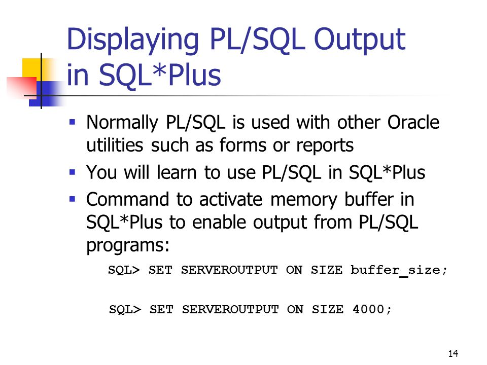Displaying PL/SQL Output in SQL*Plus
