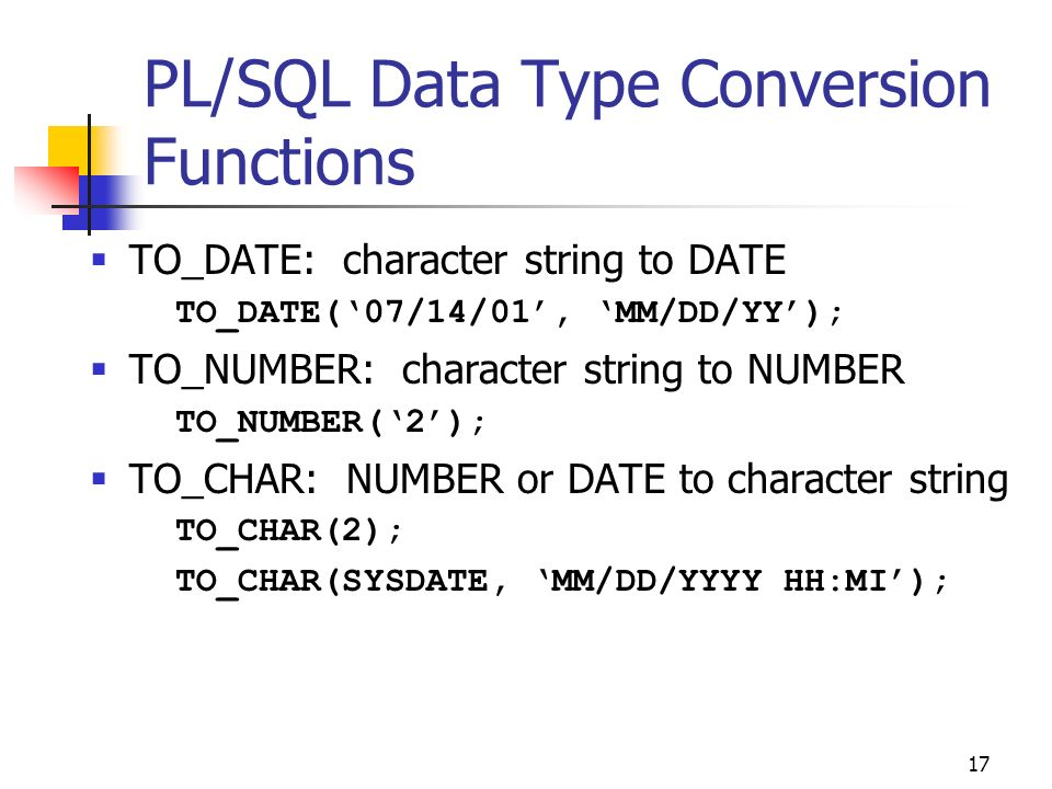 PL/SQL Data Type Conversion Functions