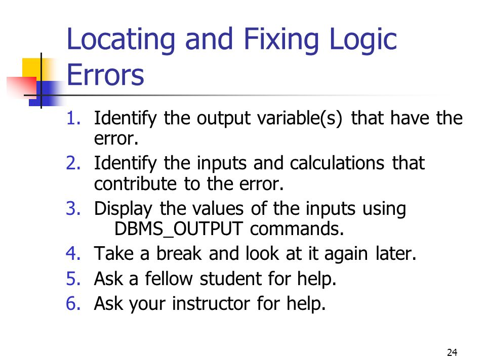 Locating and Fixing Logic Errors
