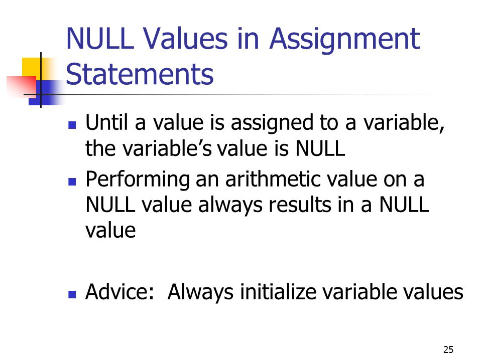 NULL Values in Assignment Statements