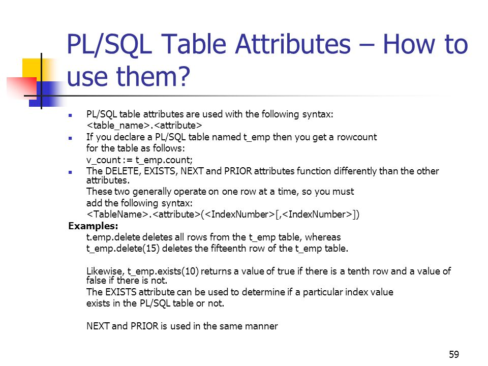 PL/SQL Table Attributes – How to use them