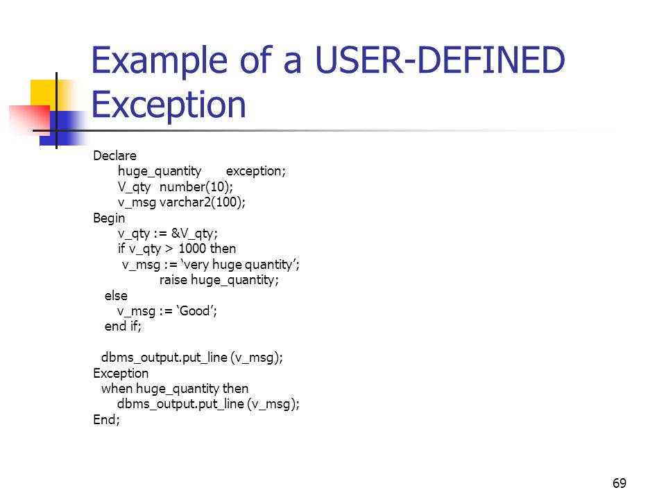 Example of a USER-DEFINED Exception