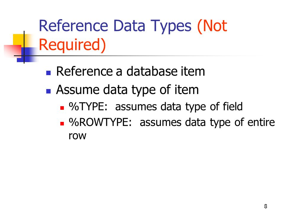 Reference Data Types (Not Required)