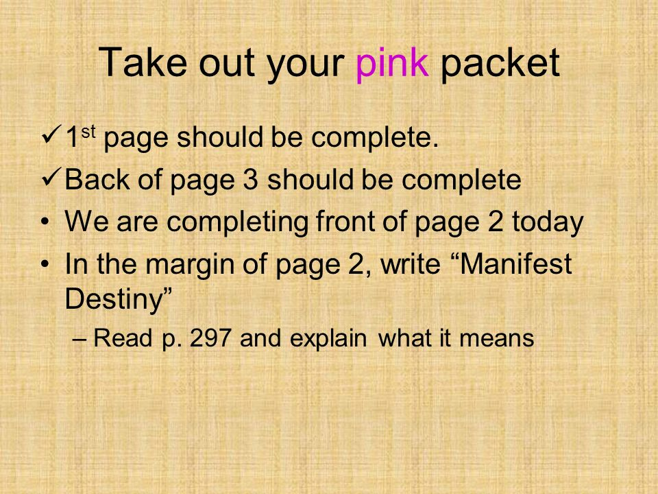 Take out your pink packet