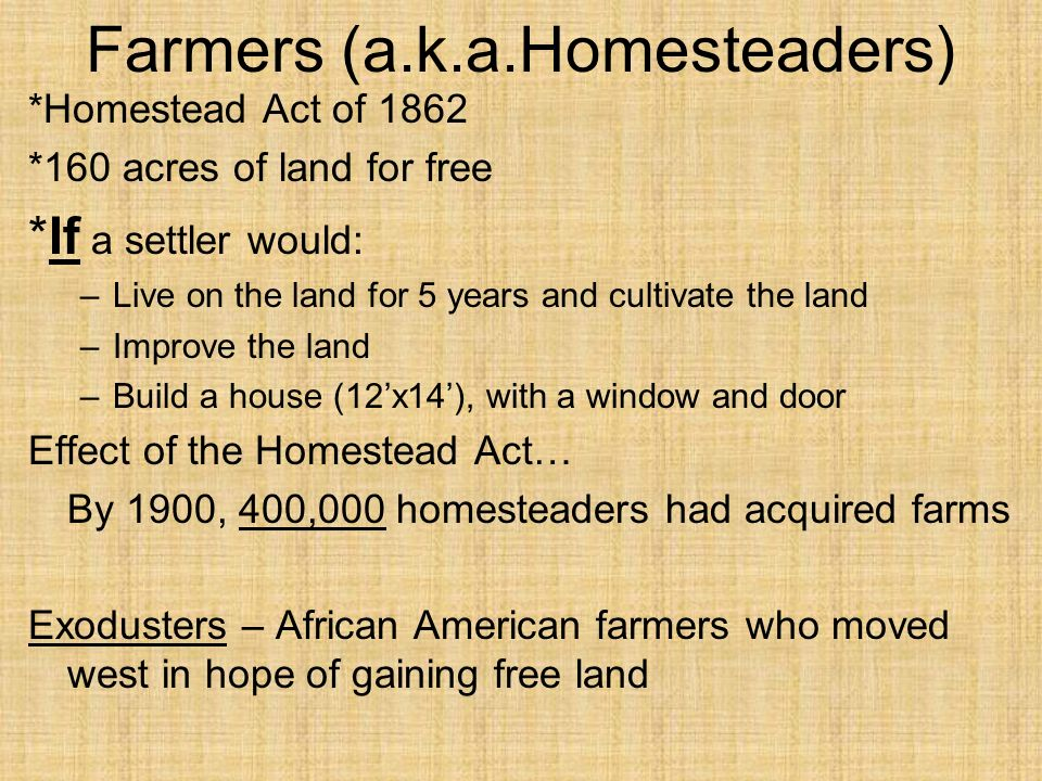 Farmers (a.k.a.Homesteaders)