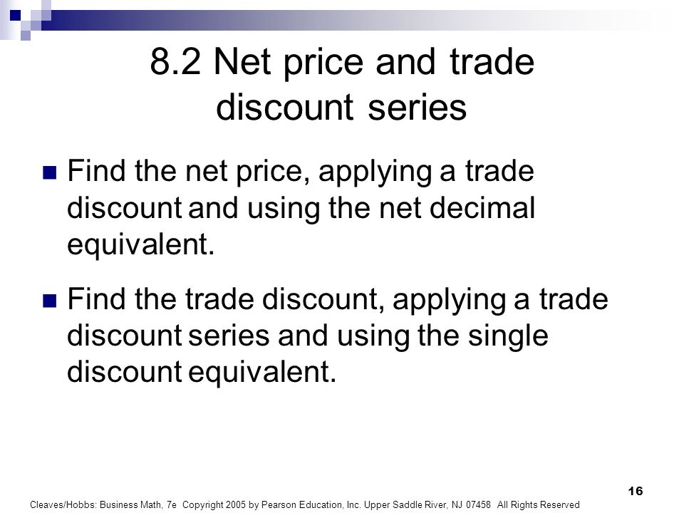 8.2 Net price and trade discount series